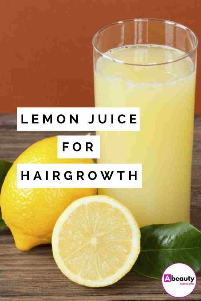 Lemon Juice For Hair Growth