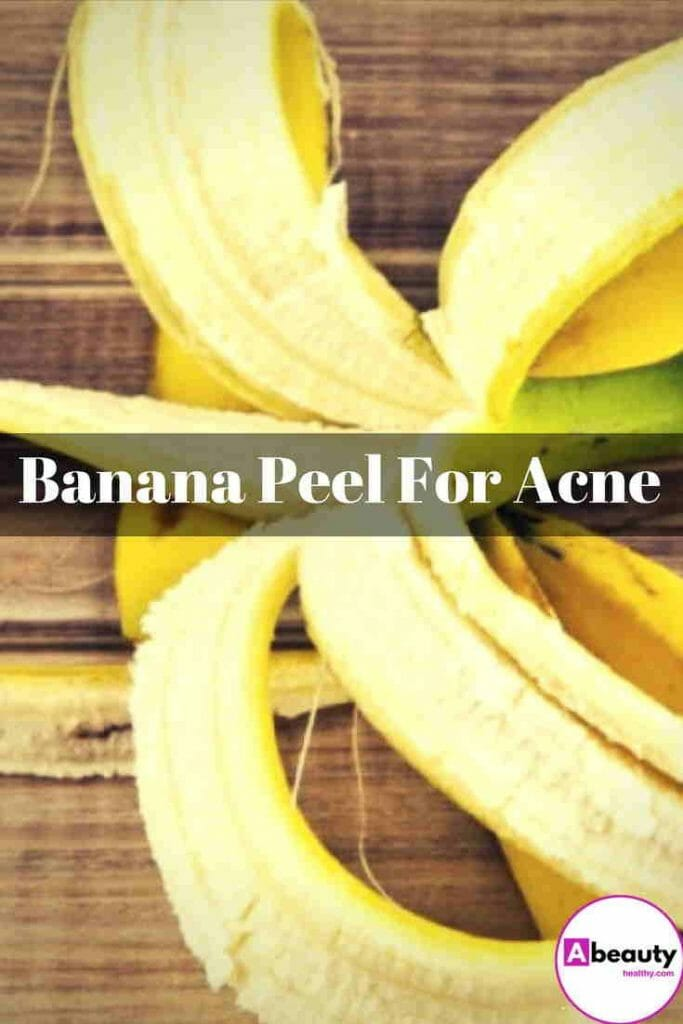 Banana Peel For Acne