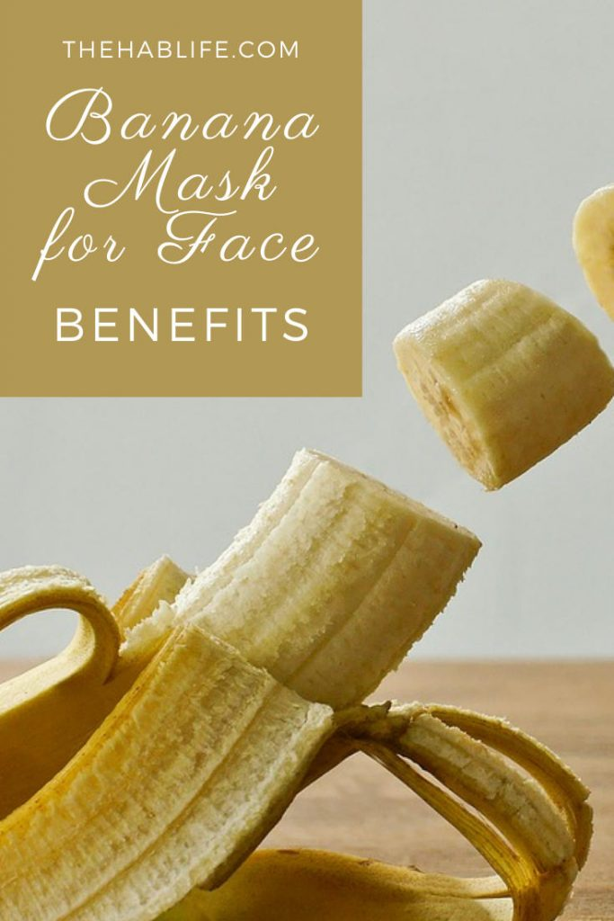 why should we use banana mask for skin?