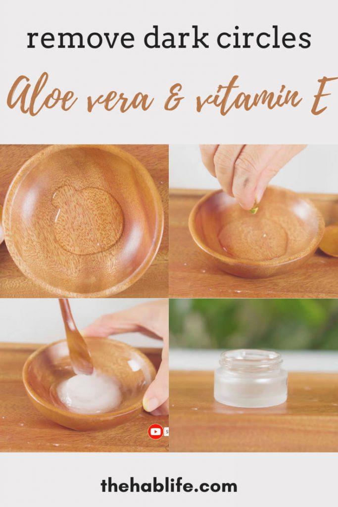 aloe vera & vitamin E for dark circles