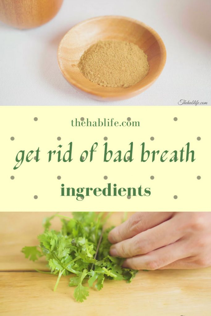 ingredients for bad breath