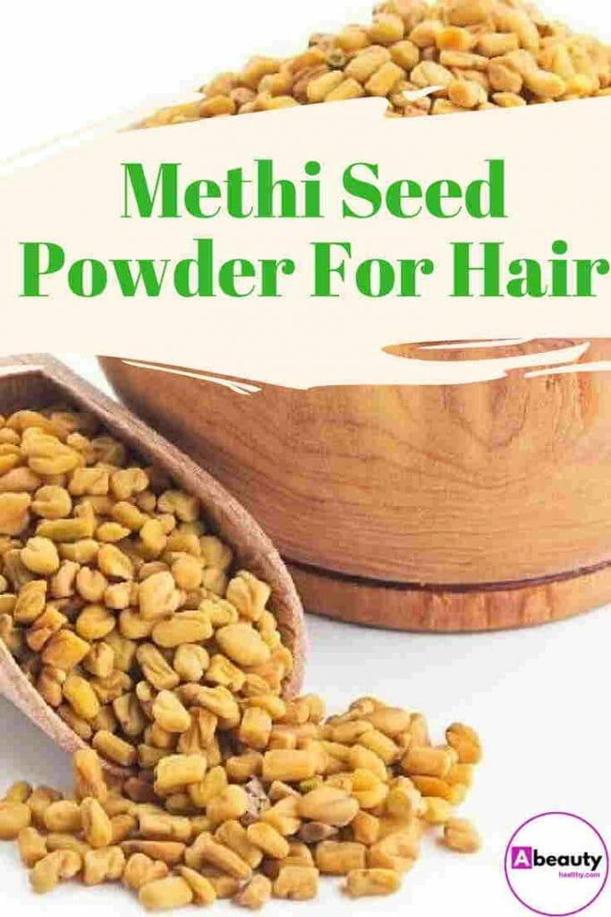 Methi seed powder for hair