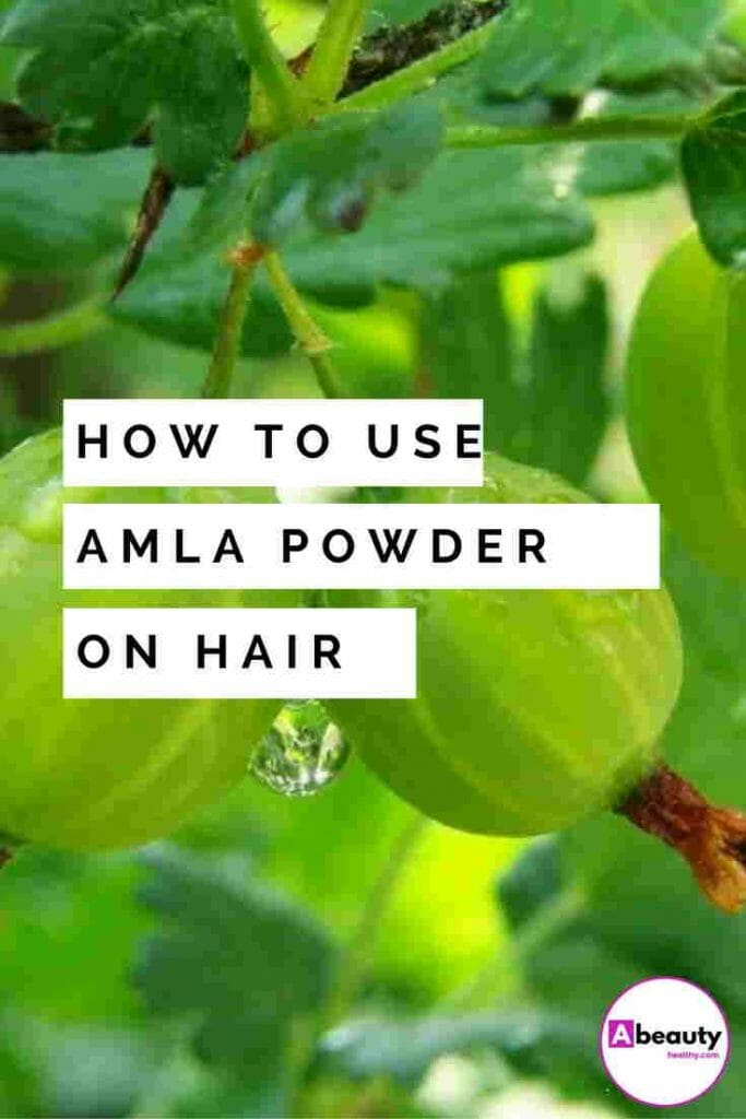 How to Use Amla Powder on Hair