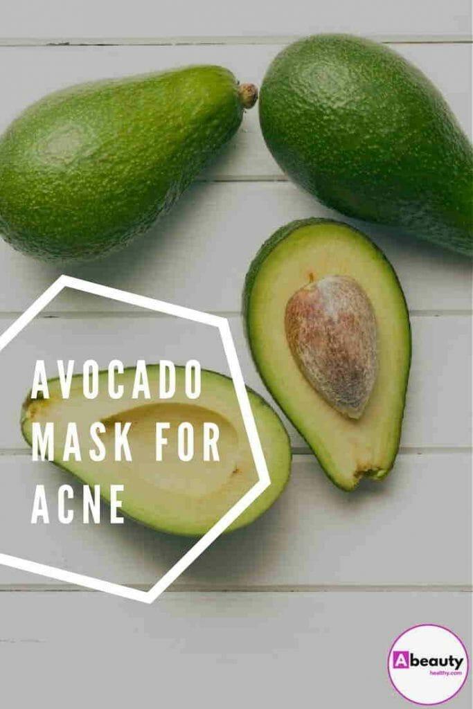 Avocado Mask For Acne