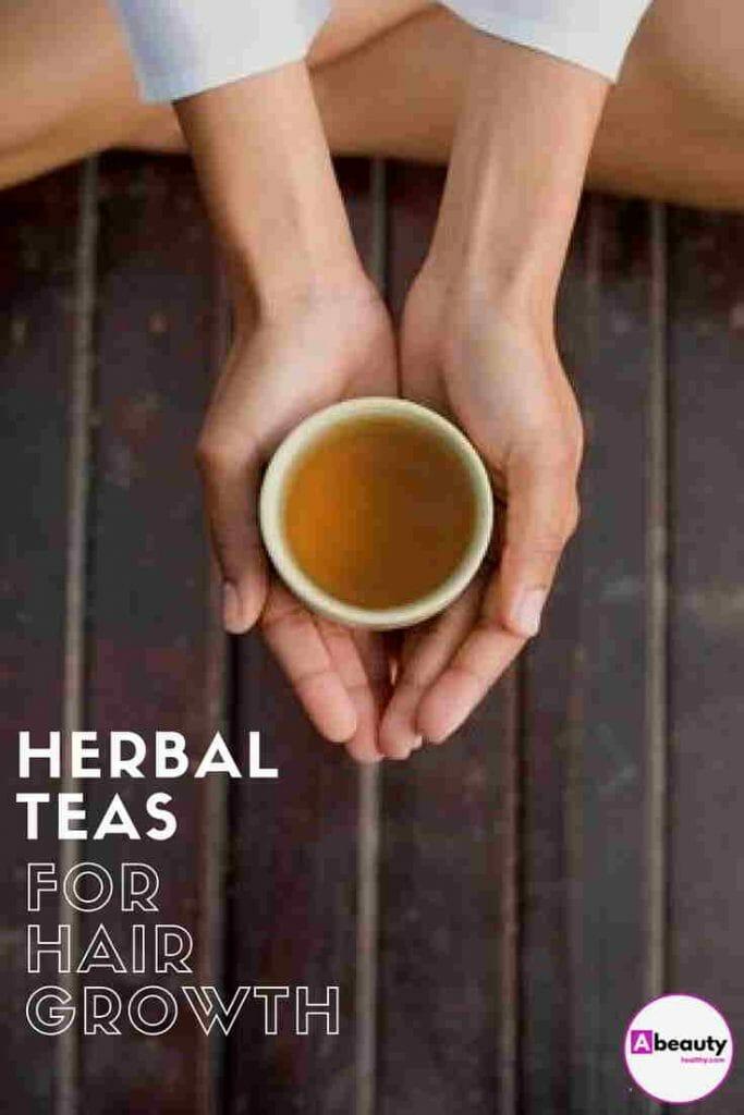 Herbal Teas for Hair Growth