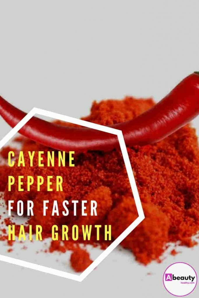 Cayenne Pepper for Faster Hair Growth