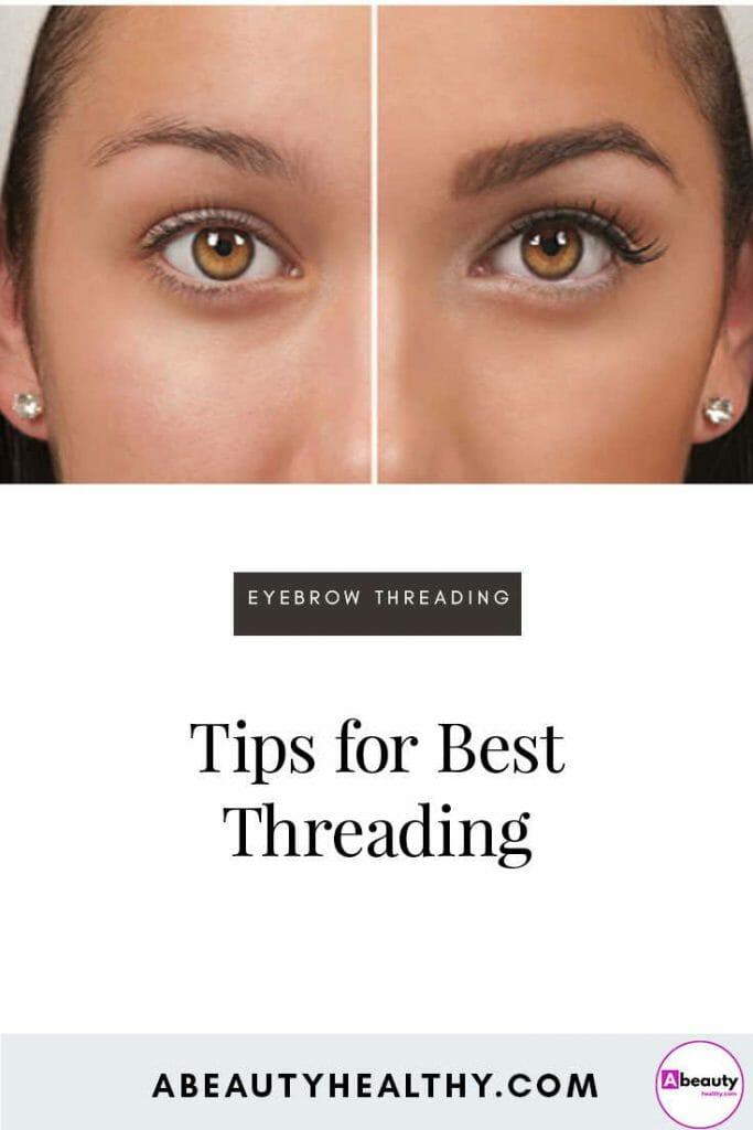 Tips For Eyebrow Threading