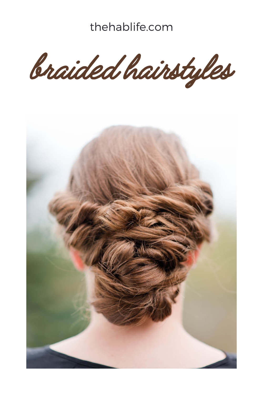 The Most Gorgeous Braided Hairstyles