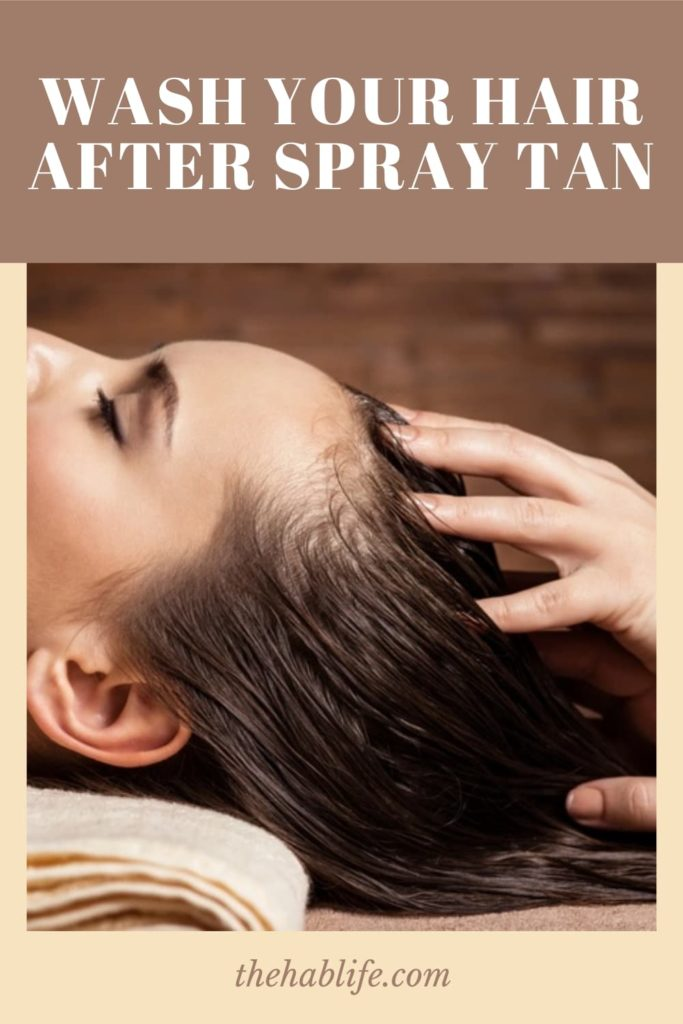 6 Ultimate Tips for Washing Hair after Spray Tan